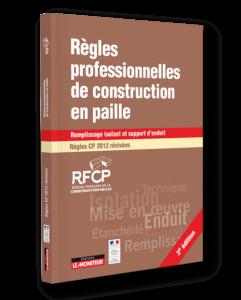 Le livre des règles professionnelles de construction en paille